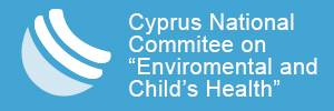 Cyprus National Commission on Environment and Children's Health