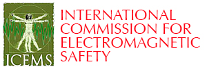 International Commission on Electromagnetic Safety
